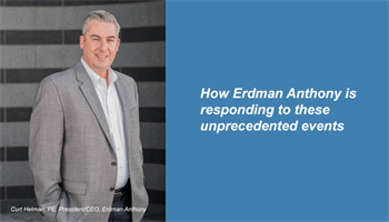How Erdman Anthony is responding to these unprecedented events